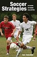 Soccer Strategies: Attacking, Defending, Goalkeeping