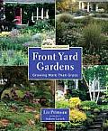 Front Yard Gardens 2nd Edition