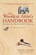 The Woodcut Artist's Handbook: Techniques and Tools for Relief Printmaking (Woodcut Artist's Handbook: Techniques & Tools for Relief Printmaking) Cover