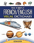 The Firefly French/English Visual Dictionary