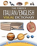 The Firefly Italian/ English Visual Dictionary
