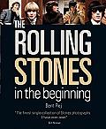 Rolling Stones In the Beginning