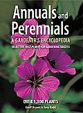 Annuals and Perennials: A Gardener's Encyclopedia