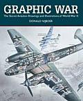 Graphic War: The Secret Aviation Drawings and Illustrations of World War II Cover