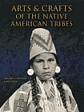 Arts & Crafts of the Native American Tribes