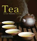 Tea: History, Terroirs, Varieties Cover