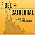 A Bee in a Cathedral: And 99...