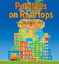 Potatoes on Rooftops: Farming in the City Cover
