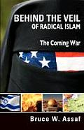Behind the Veil of Radical Islam Cover