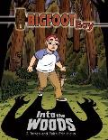 Bigfoot Boy #01: Into the Woods