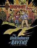 Bigfoot Boy #02: The Unkindness of Ravens