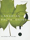 The Fitzhenry and Whiteside Book of Canadian Facts and Dates: Revised and Updated