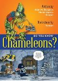 Do You Know Chameleons?