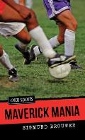 Maverick Mania (Orca Sports) Cover