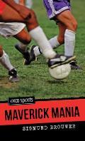 Maverick Mania