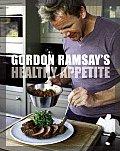 Gordon Ramsays Healthy Appetite