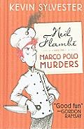 Neil Flambe 01 Marco Polo Murders