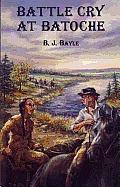 Battle Cry at Batoche