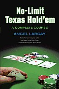 No-Limit Texas Hold'em: A Complete Course