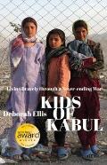 Kids of Kabul Living Bravely Through a Never Ending War