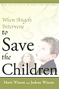 When Angels Intervene To Save The Childr