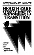 Health Care Managers in Transi