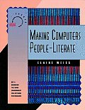Making Computers People-Literate (From Training to Performance in the Twenty-First Century)