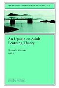 Update on Adult Learning Theory (93 Edition)