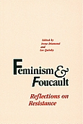 Feminism & Foucault Reflections On Resistance