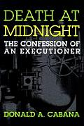 Death at Midnight The Confession of an Executioner