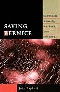 Saving Bernice: Battered Women, Welfare, and Poverty