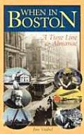 When in Boston: A Time Line & Almanac