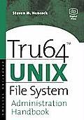 Tru64 Unix File System Administration Handbook