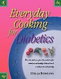 Everyday Cooking for Diabetics