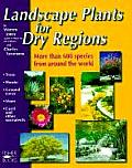 Landscape Plants For Dry Regions
