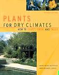 Plants for Dry Climates: How to Select, Grow and Enjoy