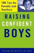 Raising Confident Boys 100 Tips for Parents & Teachers