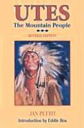 Utes The Mountain People