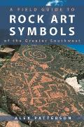 Field Guide To Rock Art Symbols of the Greater Sout