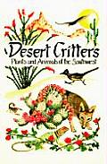 Desert Critters: Plants and Animals of the Southwest (Pocket Nature Guides)