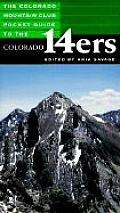 The Colorado Mountain Club Pocket Guide to the Colorado 14ers