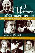 Women of Consequence: The Colorado Women's Hall of Fame