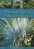 Ornamental Grasses for the Western Garden