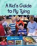 Kids Guide to Fly Tying