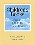 Children's Books: A Practical Guide to Selection