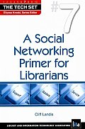 A Social Networking Primer for Librarians