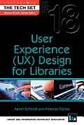 User Experience (UX) Design for Libraries