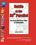 Battle at the 38th Parallel:...