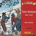 Tom Sawyer (Bring the Classics to Life)