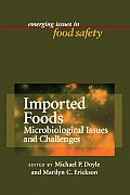 Imported Foods: Microbial Issues and Challenges